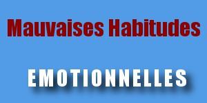 mauvaises habitudes
